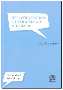 Relações Raciais e Desigualdade no Brasil