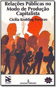 Relações Pubúblicas no Modo de Produção Capitalista - Vol. 9 - 05Ed/16