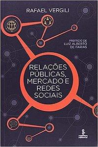 Relações Públicas, Mercado e Redes Sociais