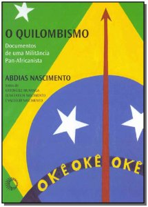 Quilombismo, O