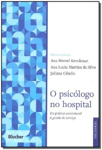 Psicologo no Hospital, O