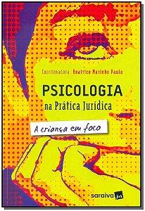 Psicologia na Prática Jurídica