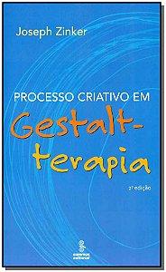 Processo Criativo em Gestalt-Terapia - 02Ed/07