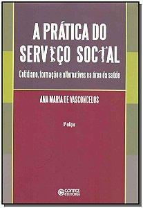 Prática do Serviço Social, A
