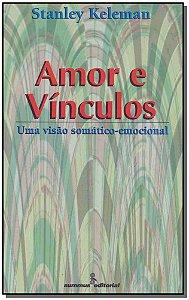 Amor e Vínculos - 01Ed/96