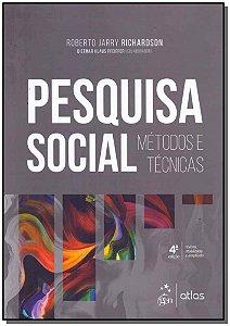 Pesquisa Social - Métodos e Técnicas