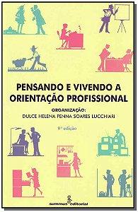 Pensando e Vivendo a Orientação Profissional - 09Ed/17