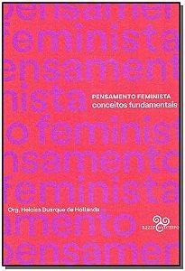 Pensamento Feminista - Conceitos Fundamentais