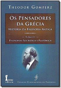Pensadores da Grecia - Tomo II
