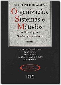 Organização, Sistemas e M. Tec.g.or. Vol i 05Ed/11