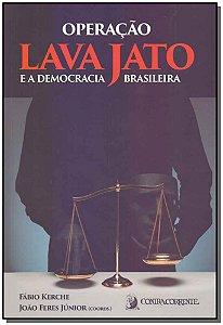 Operação Lava Jato e a Democracia Brasileira