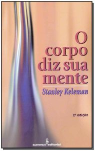 O Corpo Diz Sua Mente - 02Ed/96