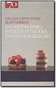 O Capitalismo Estético na era da Globalização