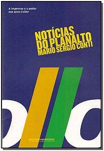 Noticias Do Planalto - (Cia Das Letras)