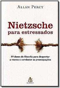 Nietzsche - Para Estressados
