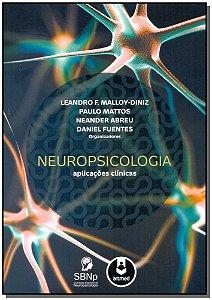 Neuropsicologia - Aplicações Clínicas