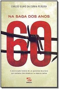 Na Saga Dos Anos 60
