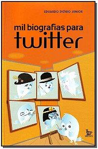 Mil Biografias Para Twitter