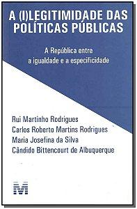 (I)legitimidade Das Politicas Publicas, a - 1Ed/15