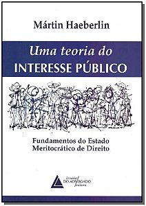Uma Teoria do Interesse Público - 01Ed/17