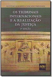 Tribunais Internacionais e a Realizacao da Justica, Os