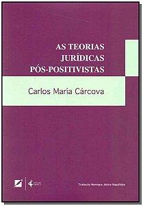 Teorias Juridicas Pós-positivistas, As