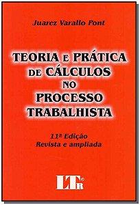 Teoria e Pratica de Calculo no Processo Trab. 11Ed/17