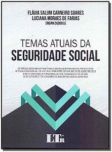 Temas Atuais da Seguridade Social - 01Ed/17