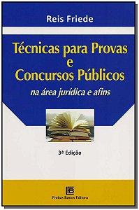 Técnicas para Provas e Concurso Públicos na Área Jurídica e Afins - 03Ed/17