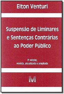 Suspensão de Liminares e Sentenças Contrárias ao Poder Público