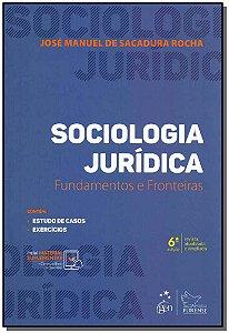 Sociologia Jurídica - Fundamentos e Fronteiras - 06Ed/19