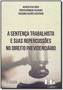 Sentença Trabalhista e Suas Repercussões no Direito Previdenciário - 02Ed/18