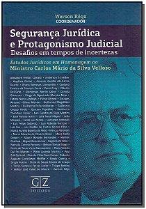 Segurança Jurídica e Protagonismo Judicial - 01ED/17