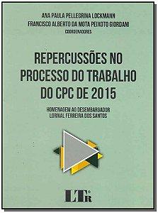 Repercussões no Processo do Trabalho do CPC de 2015