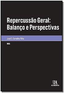 Repercussão Geral: Balanço e Perspectivas - 01Ed/15