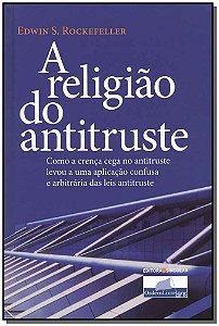 Religião do Antitruste, A