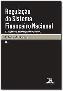 Regulacão do sistema financeiro nacional - 01Ed/15
