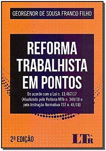Reforma Trabalhista em Pontos - 02Ed/18