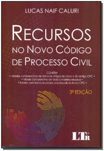 Recursos no Novo Código de Processo Civil - 03ed/18