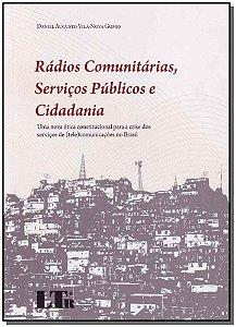 Rádios Comunitárias, Serviços Públicos e Cidadania