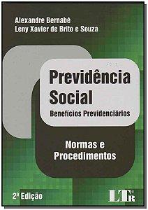 Previdência Social - Benefícios Previdenciários - Normas e Procedimentos