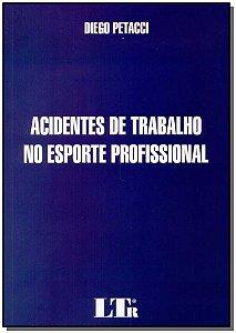 Acidentes de Trabalho no Esporte Profissional