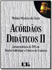 Acórdãos Didáticos Ii - Jurisprudência do Tst