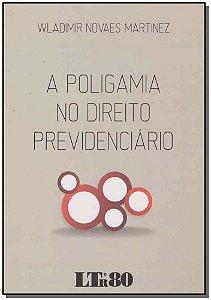 Poligamia no Direito Previdenciário, A