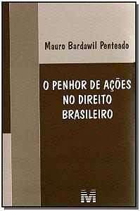 Penhor de Ações no Direito Brasileiro, O