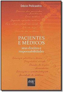 Pacientes e Médicos Seus Direitos e Responsabilidades