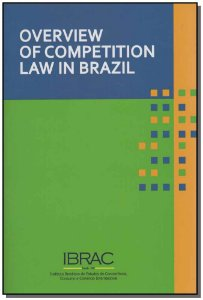 Overview Of Competition Law In Brazil