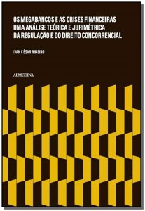 Os Megabancos e as Crises Financeiras - 01Ed/15