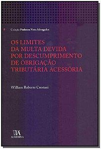 Os Limites da Multa Devida por Descumprimento de Obrigação Tributária Acessória - 01Ed/18