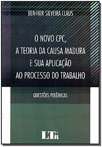Novo Cpc,teoria C.madura S. Ap. Proc.trab. 01Ed/17